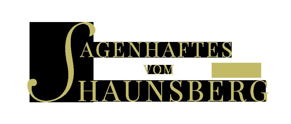Sagenhaftes vom Haunsberg